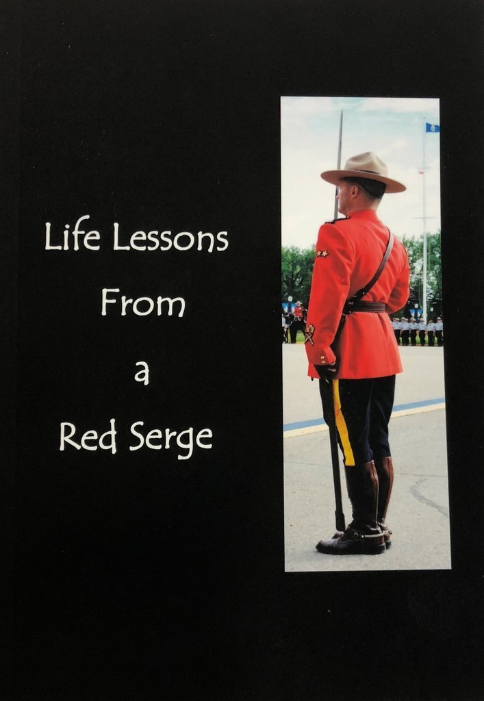 Life Lessons from a Red Serge 00001665