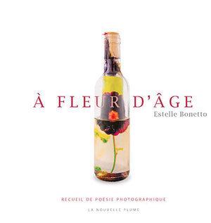 À fleur d'âge: Un recueil de poésie photographique