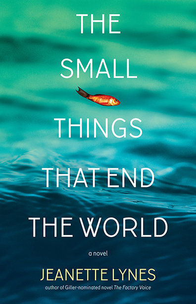 Small Things That End the World, The: A Novel 00001673
