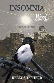 Insomnia Bird: Edmonton Poems