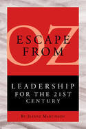 Escape from Oz: Leadership for the 21st Century 00001719