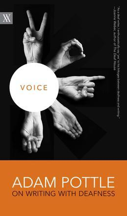 Voice: Adam Pottle on Writing with Deafness 00001743