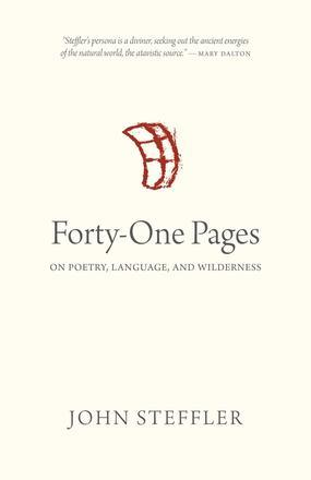 Forty-One Pages: On Poetry, Language and Wilderness 00001747
