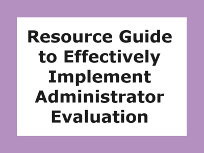 Resource Guide to Effectively Implement Administrator Evaluation -12 month subscription