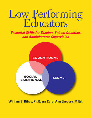 Low Performing Educators: Essential Skills for Teacher, School Clinician, and Administrator Supervision