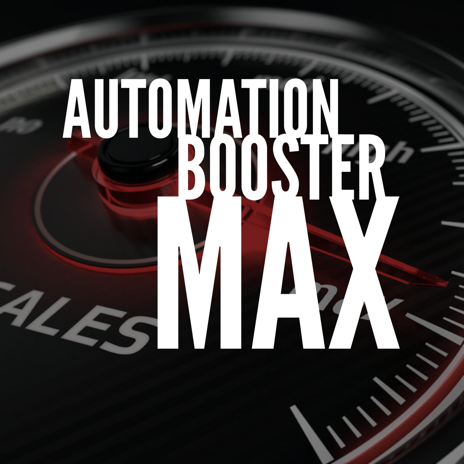 Automation Boost Max (Email/Text)