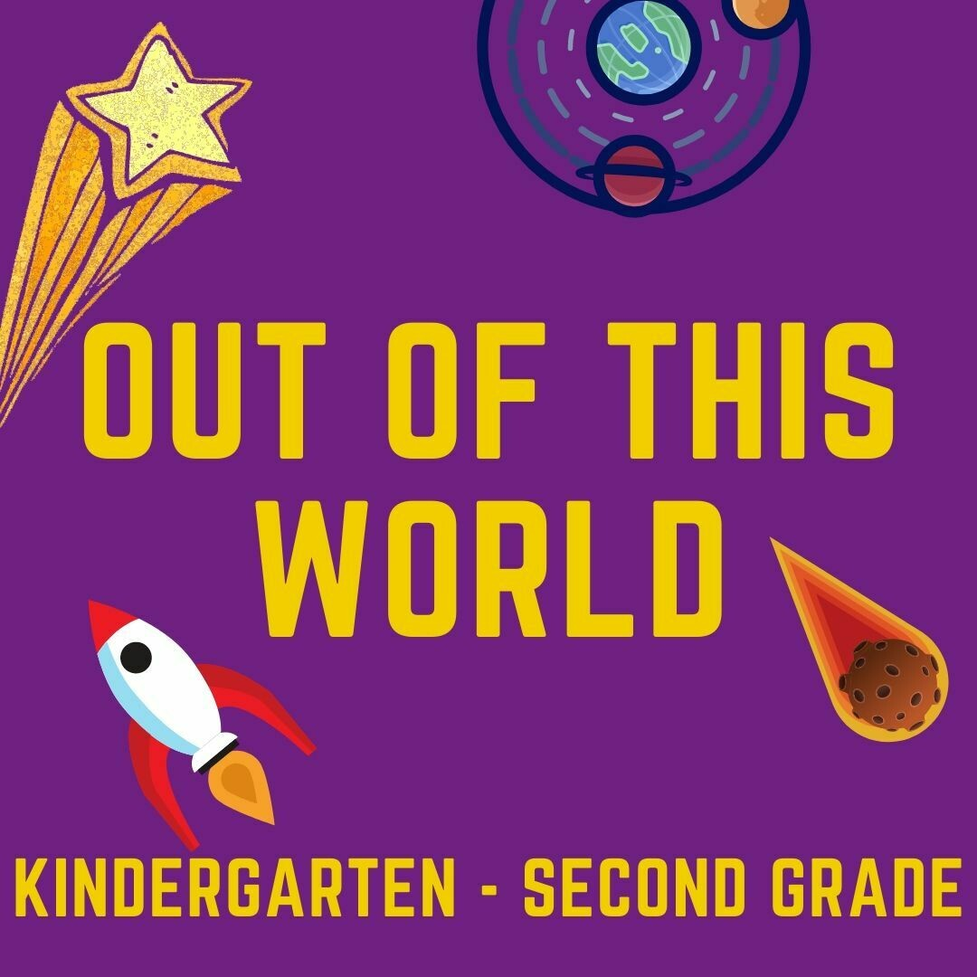 Out of this World July 20-24