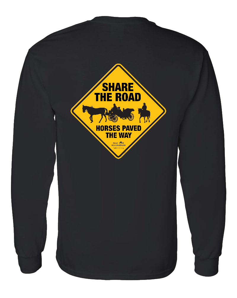 Share the Road Horses Paved the Way Long Sleeve Tee 00017