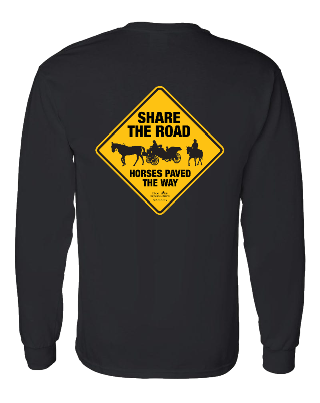 Share the Road Horses Paved the Way Long Sleeve Tee
