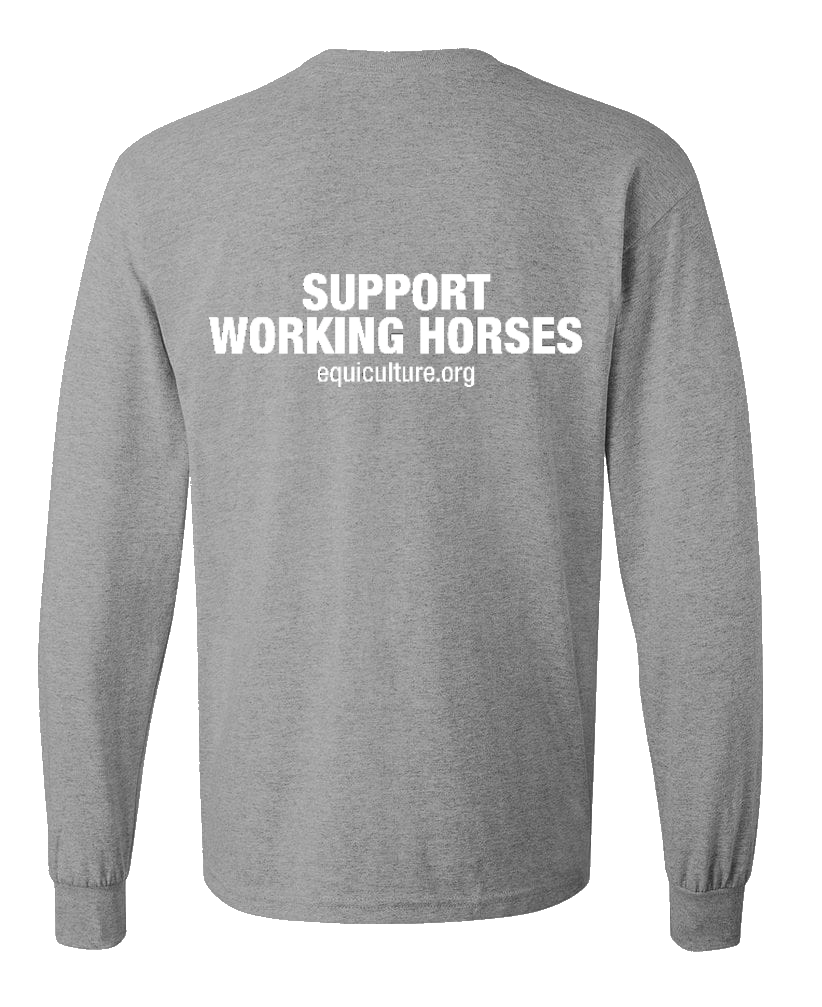 Support Working Horses Long Sleeve Tee