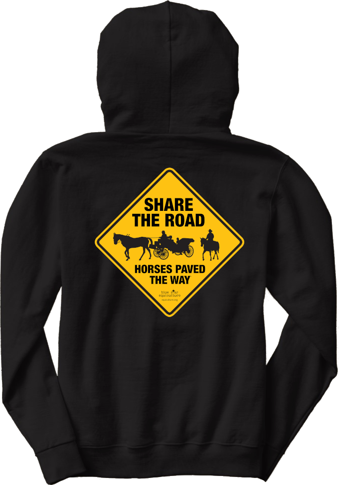 Share the Road Horses Paved the Way Hoodie 00013