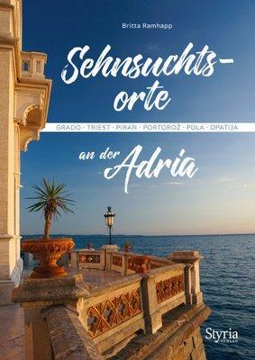 Sehnsuchtsorte an der Adria
