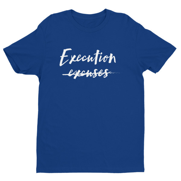 Execution Over Excuses SS Men's T-shirt