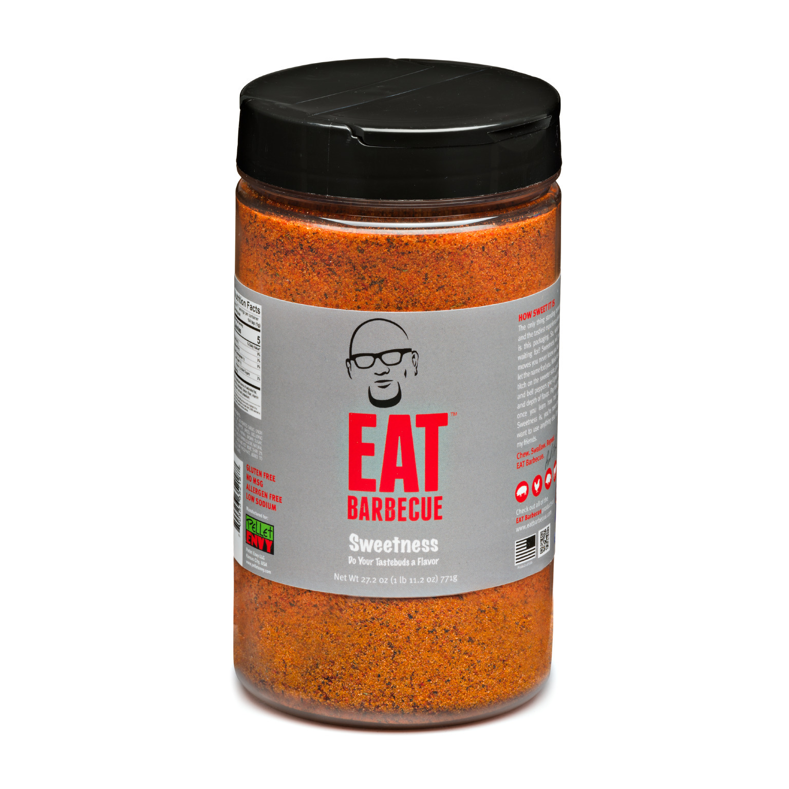 Eat BBQ- Sweetness Rub-27 oz 0700953352187