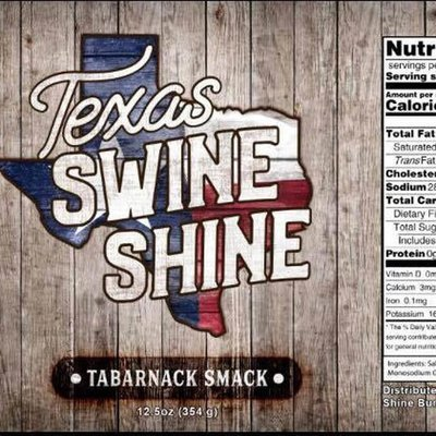 Texas Swine Shine- Tabarnack Smack