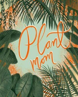 Plant mom Art Print