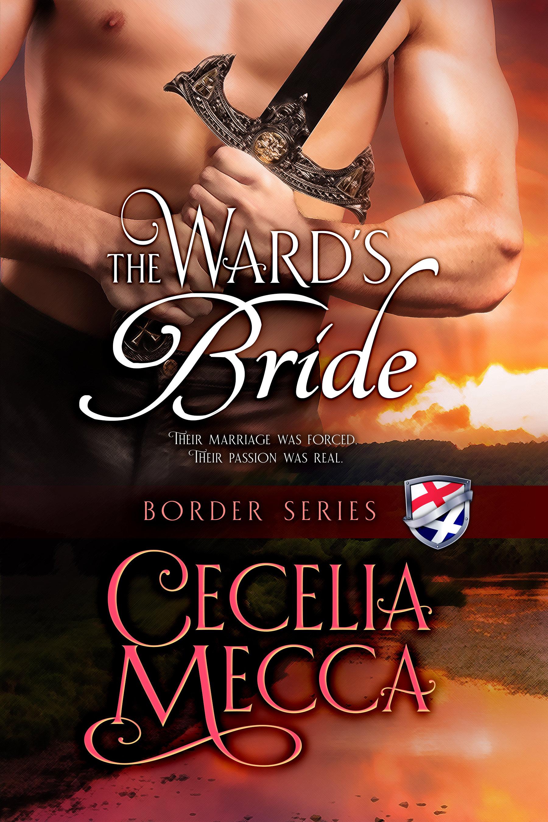 The Ward's Bride: Border Series Prequel Novella 00001