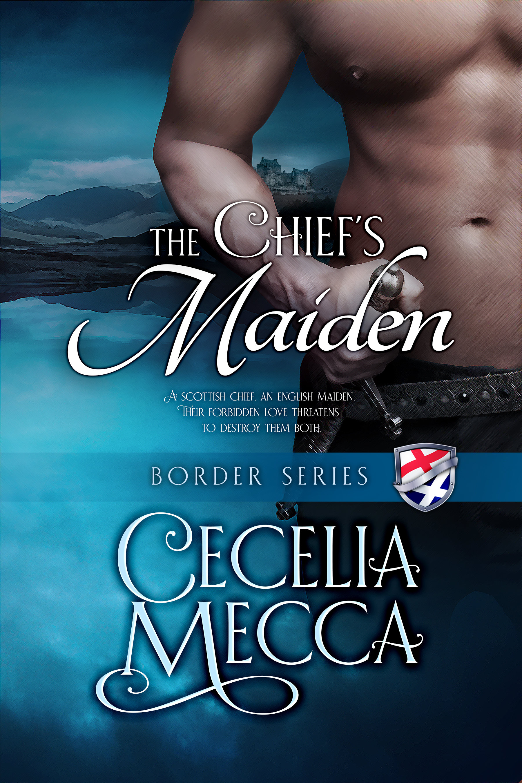 The Chief's Maiden: Border Series Book 3 00004