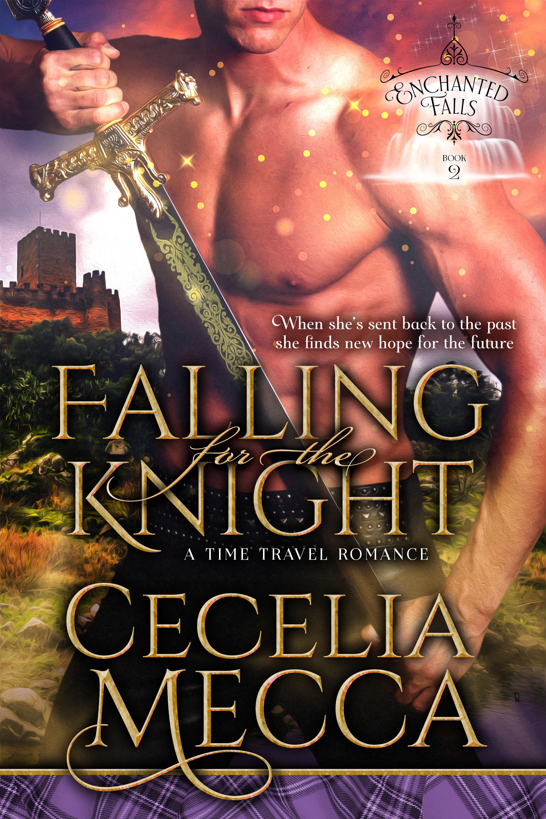 Falling for the Knight: Enchanted Falls Book 2 00013