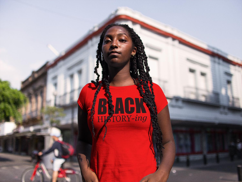 Black History-ing Tee
