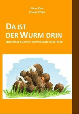 Buch : da ist der Wurm drin, C. Röhm und Nana Keck