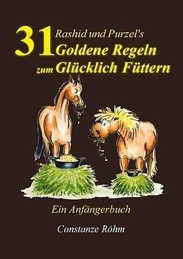 Buch 31 goldene Regeln der Fütterung, C. Röhm