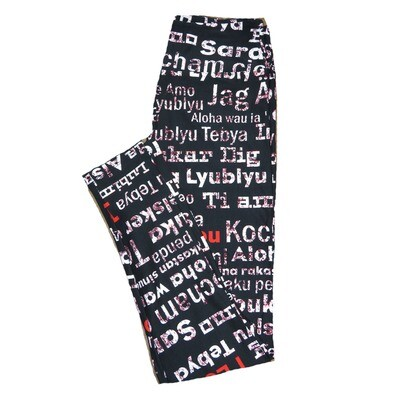 LuLaRoe One Size ( OS ) Valentines Love in All Languages Black White Red Hearts Leggings fits Adult sizes 2-10