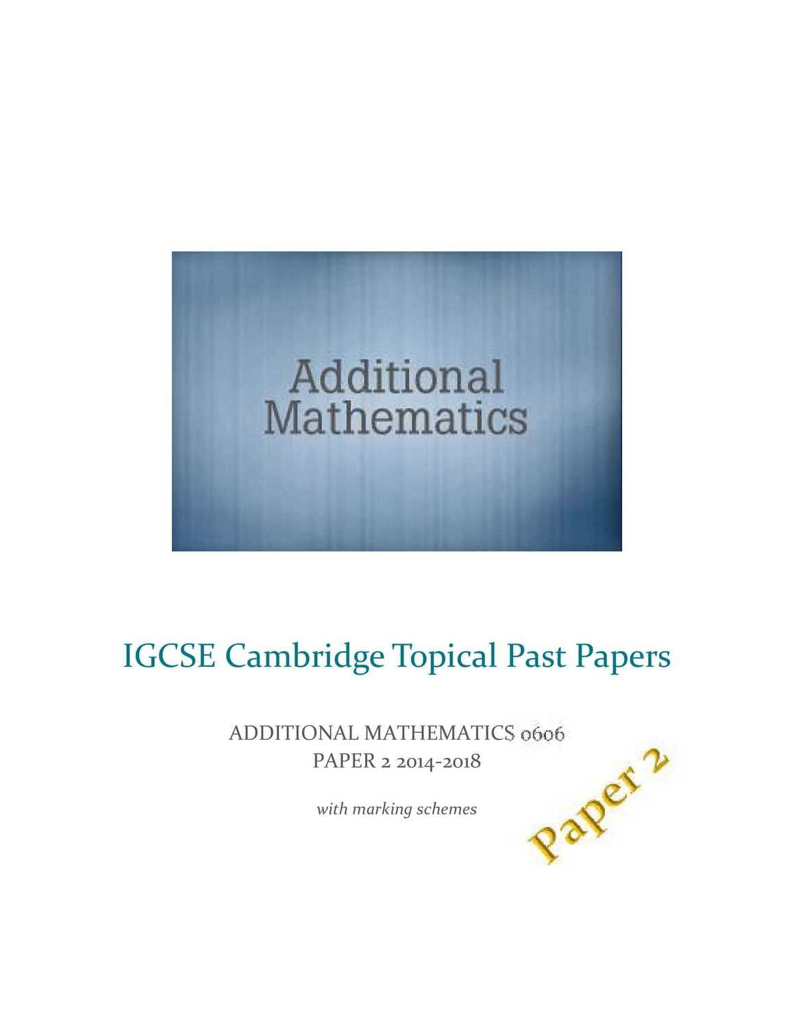 IGCSE Cambridge Add Maths 0606 Paper2 Topical Past Papers
