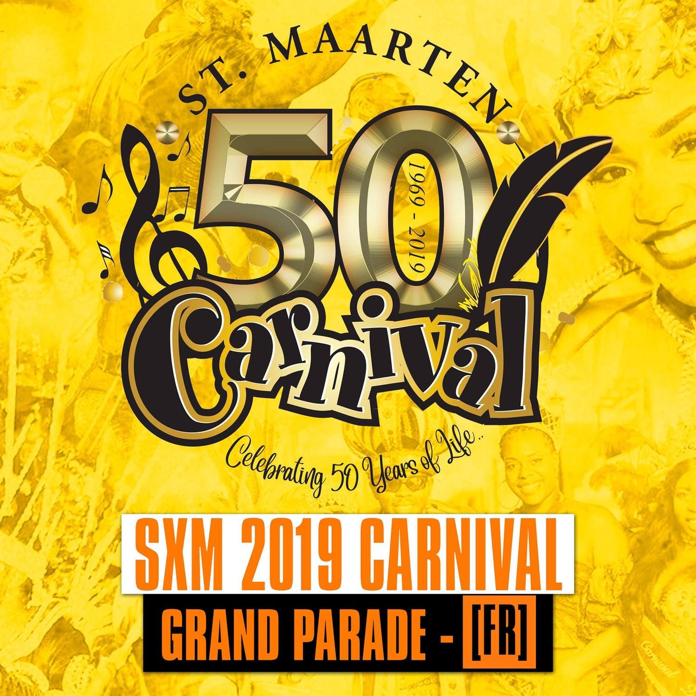 SXM - Carnival 2019 / Grand Parade [FR]