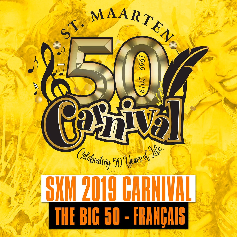 SXM - Carnival 2019 / The Big 50 [FR]
