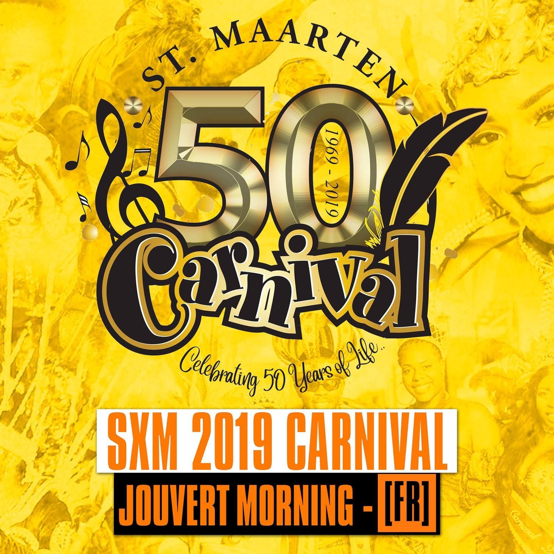 SXM - Carnival 2019 / Week-end Jouvert Morning [FR]