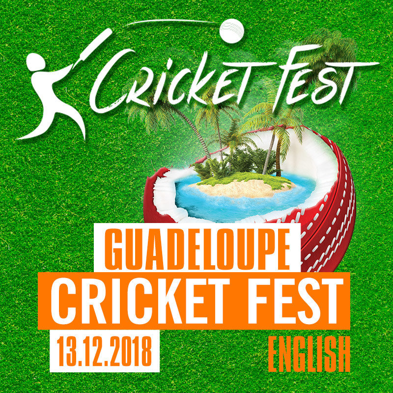 CRICKET FEST GUADELOUPE | 13/14th TO 17th DECEMBER
