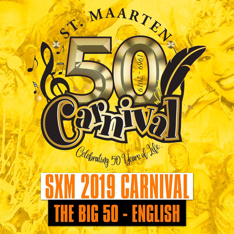 SXM - Carnival 2019 / The Big 50 [EN]