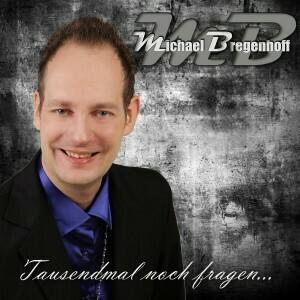 Michael Bregenhoff - Tausendmal noch fragen