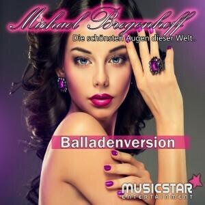 Michael Bregenhoff- Die schönsten Augen dieser Welt (Ballade)