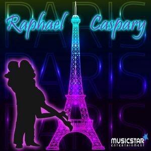 Raphael Caspary - Paris, Paris - Das ist unsere Stadt