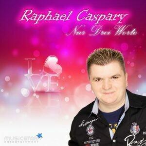 Raphael Caspary - Nur drei Worte