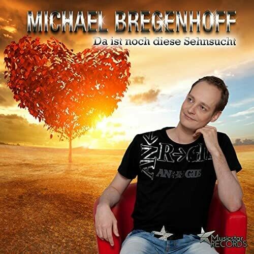 Michael Bregenhoff - Da ist noch diese Sehnsucht