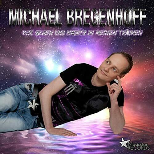 Michael bregenhoff - Wir sehen uns nachts in meinen Träumen