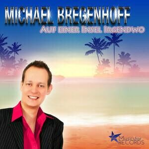 Michael Bregenhoff - Auf einer Insel irgendwo