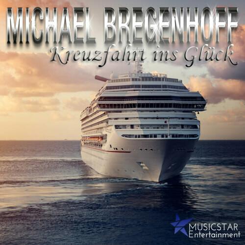 Michael Bregenhoff - Kreuzfahrt ins Glück