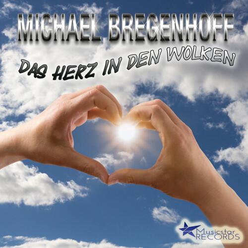 Michael Bregenhoff - Das Herz in den Wolken