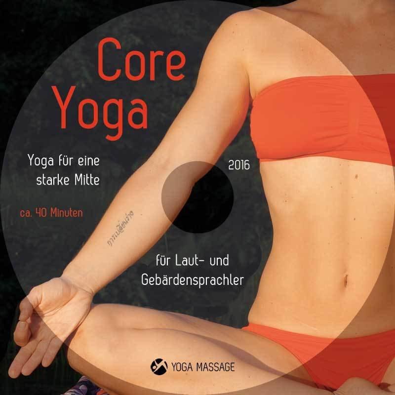 Core Yoga - Yoga für eine starke Mitte! - DVD