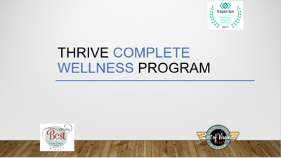 Thrive Complete Wellness Program (50% Off Special Package Discount -see below for pricing, details, and payment options)
