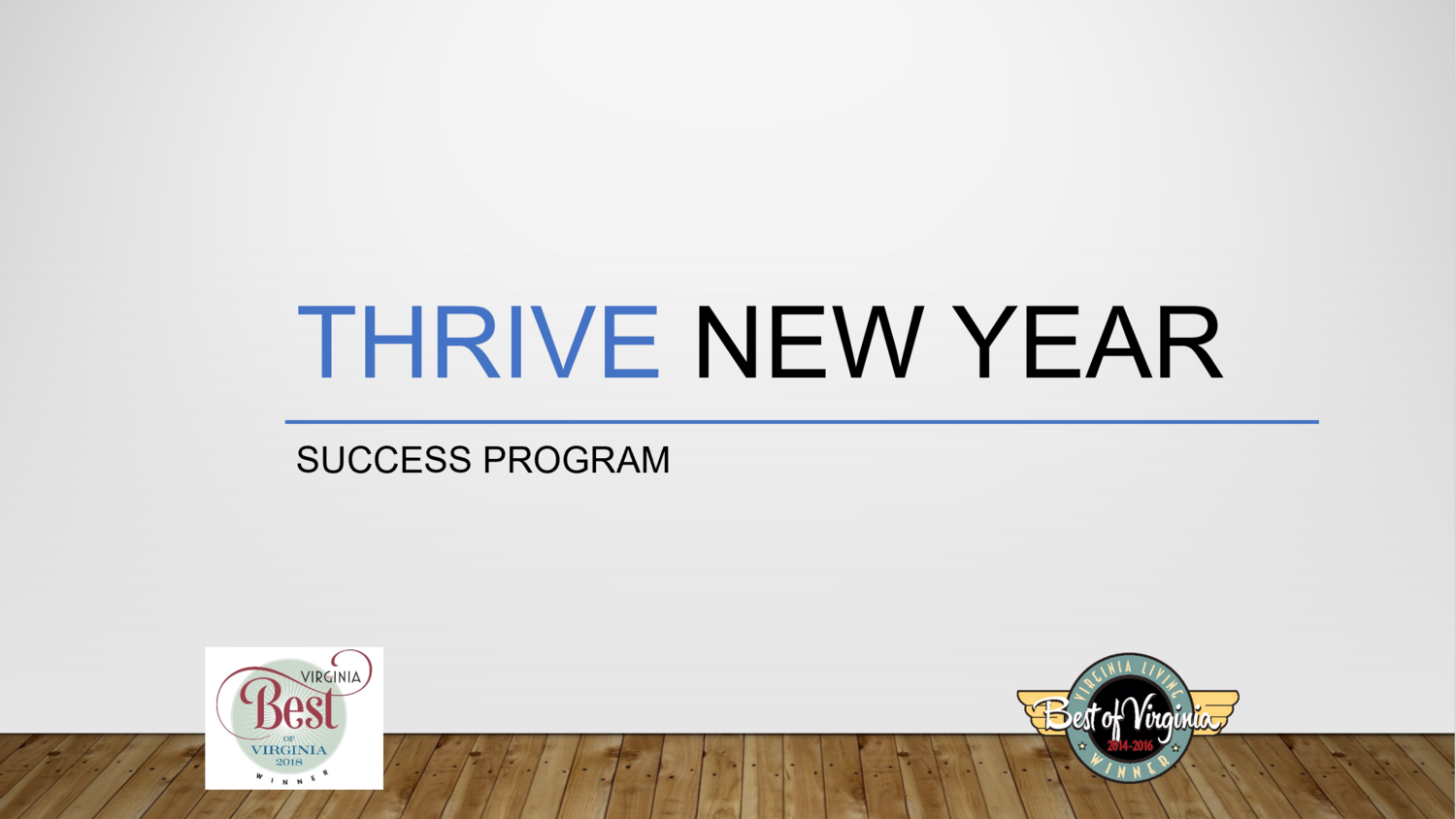 Thrive New Year Success Program (38% Off Package Discount -see below for pricing details and payment options)