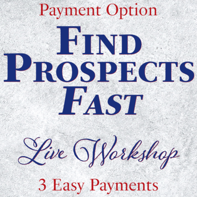 3 Easy Payments Find Prospects Fast
