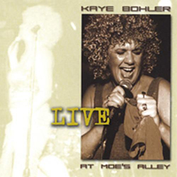 Kaye Bohler Live At Moe's Alley