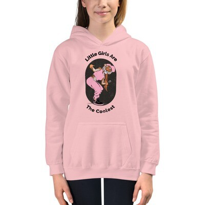 Little girls Are The Coolest Kids Hoodie