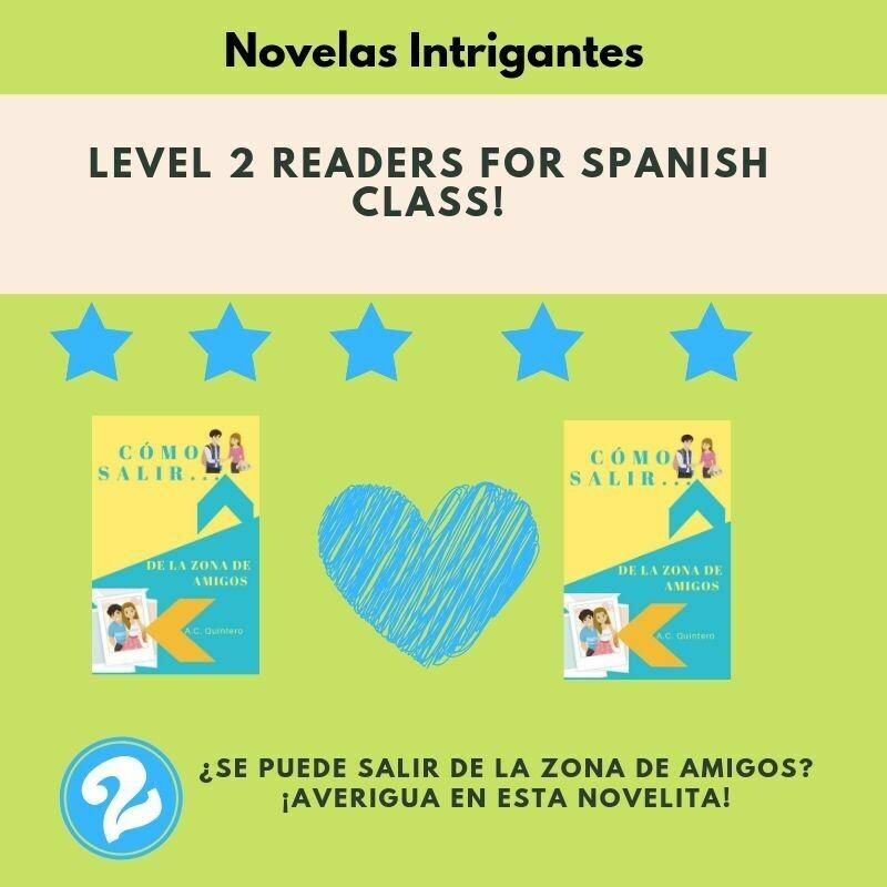 """2 Novels """"Cómo salir de la zona de amigos"""" Level 2"""
