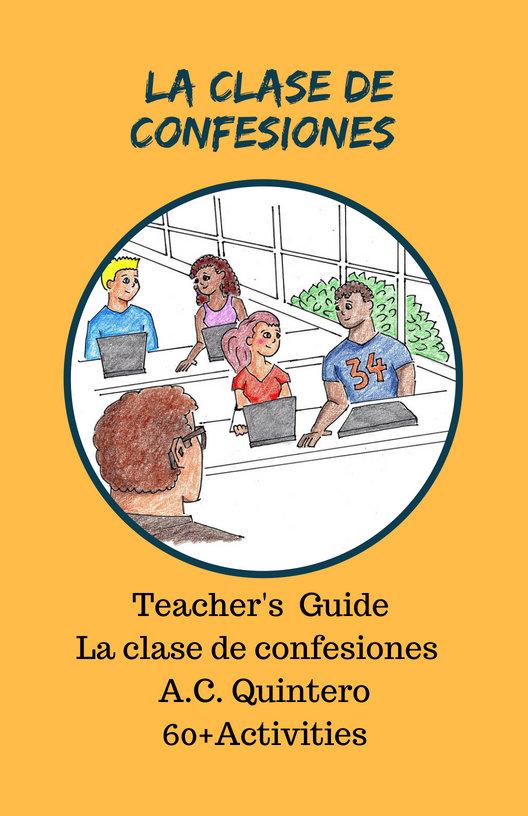 Teacher's Manual -La clase de confesiones 80+ Activities